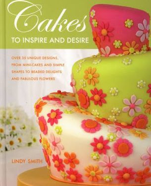 Cake Decoration Book : Cakes to Inspire and Desire